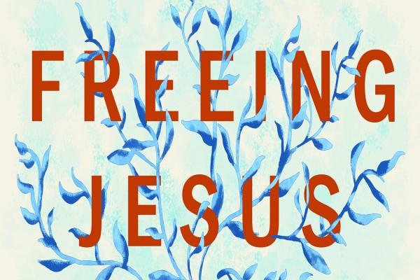 Freeing Jesus Digital Square (1500x1500)